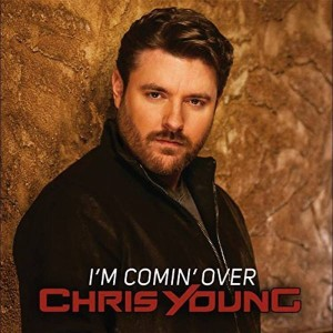 Chris-Young-Im-Comin-Over-single