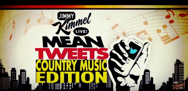 Mean Tweets: Country Music Edition (Watch!)