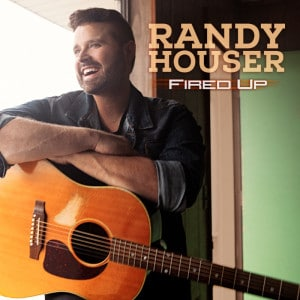 randy-houser-fired-up-cover