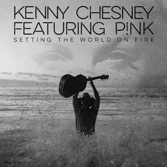Kenny Chesney and P!nk Settign the World on Fire