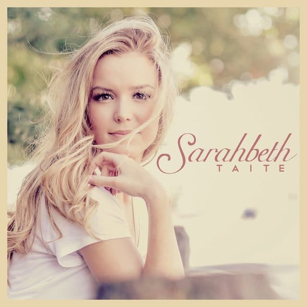 Sarahbeth Taite Sings with Sweet Honesty on Debut EP