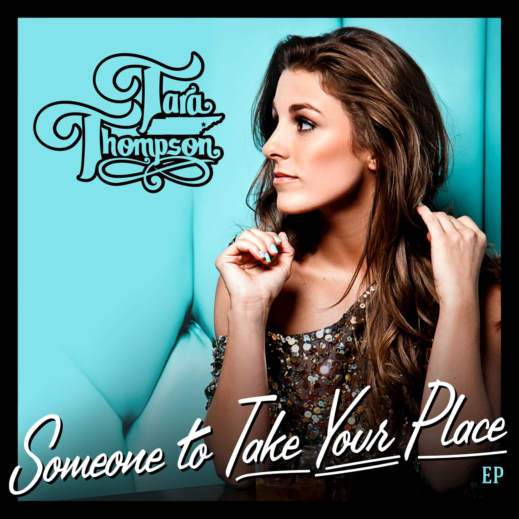 """Tara Thompson's Debut EP, """"Someone to Take Your Place,"""" Leaves You Wanting More"""