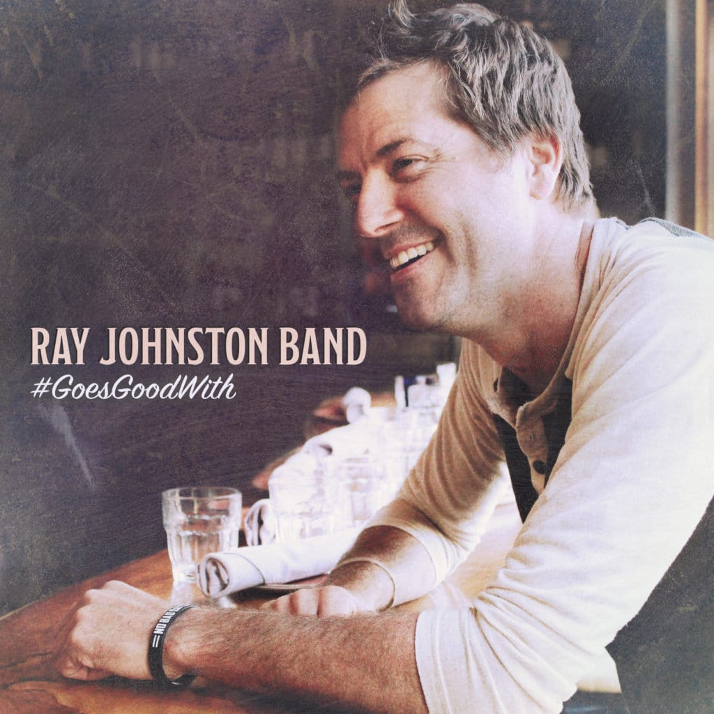 Read more about the article Ray Johnston Band's New EP '#GoesGoodWith' is Social Media and Honkytonk-Ready