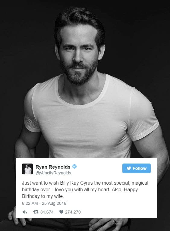Ryan Reynolds uses Billy Ray Cyrus to wish his wife a happy birthday