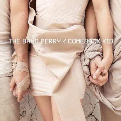 The Band Perry Comeback Kid artwork