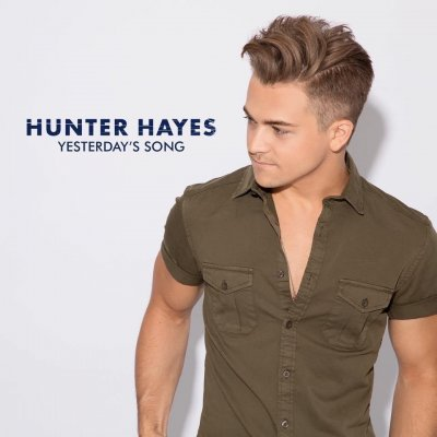 hunter-hayes-yesterdays-song