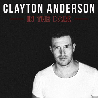 "Clayton Anderson's Releases New Single ""In The Dark"""