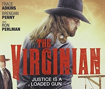 """Streaming Country Stars: Trace Adkins in """"The Virginian"""""""
