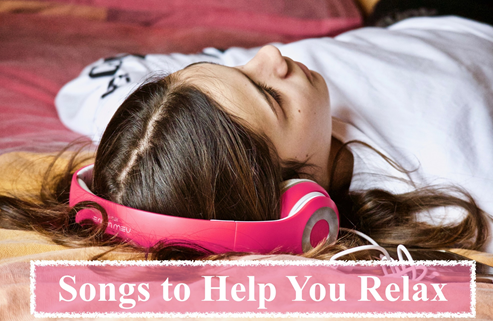 Songs to Help You Relax