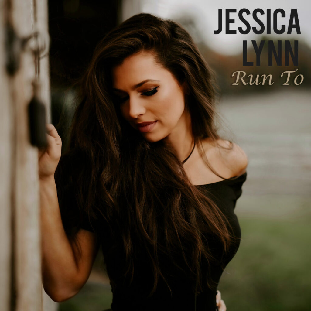 "Jessica Lynn Releases New Single ""Run To"""