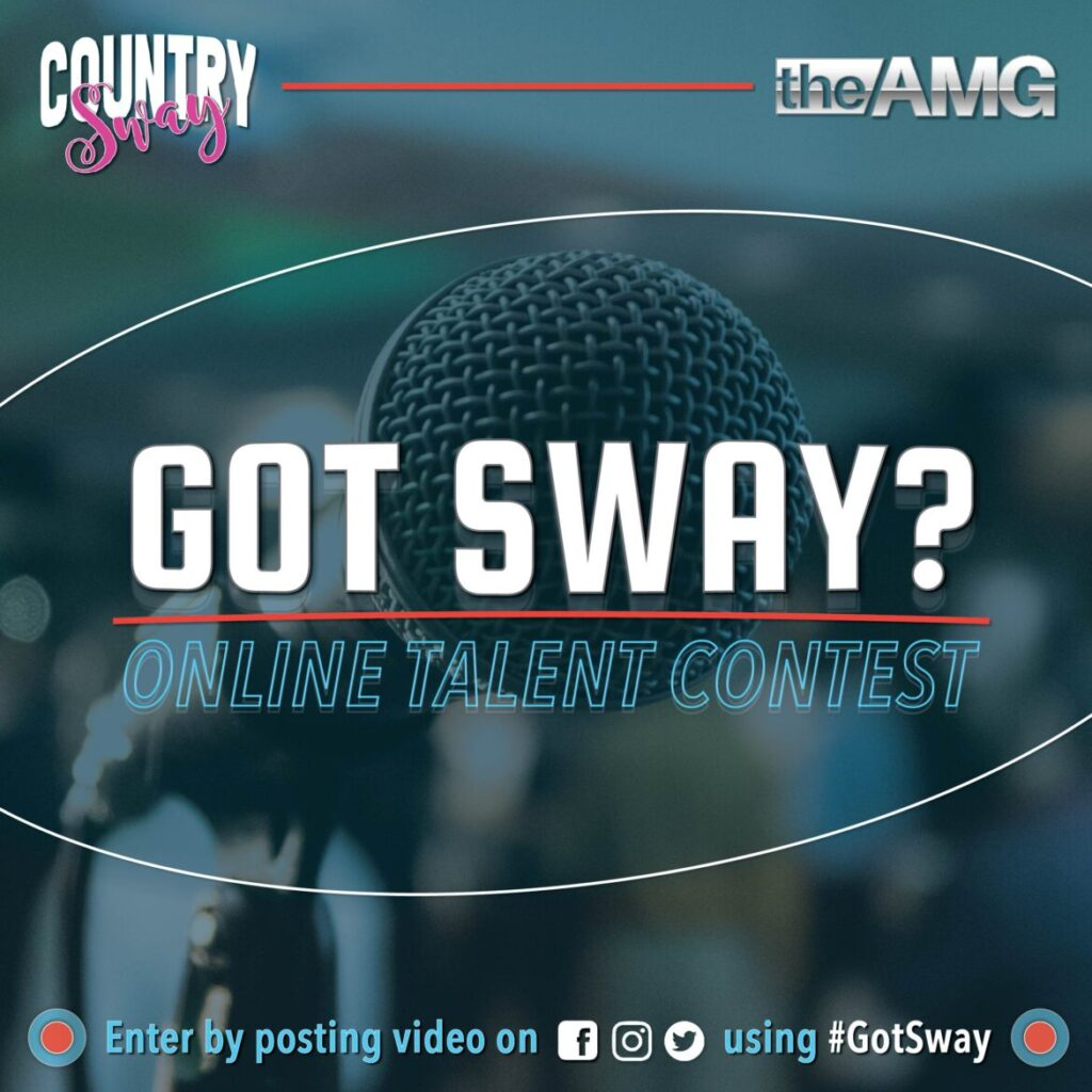 Country Sway is giving you your chance to show your talent