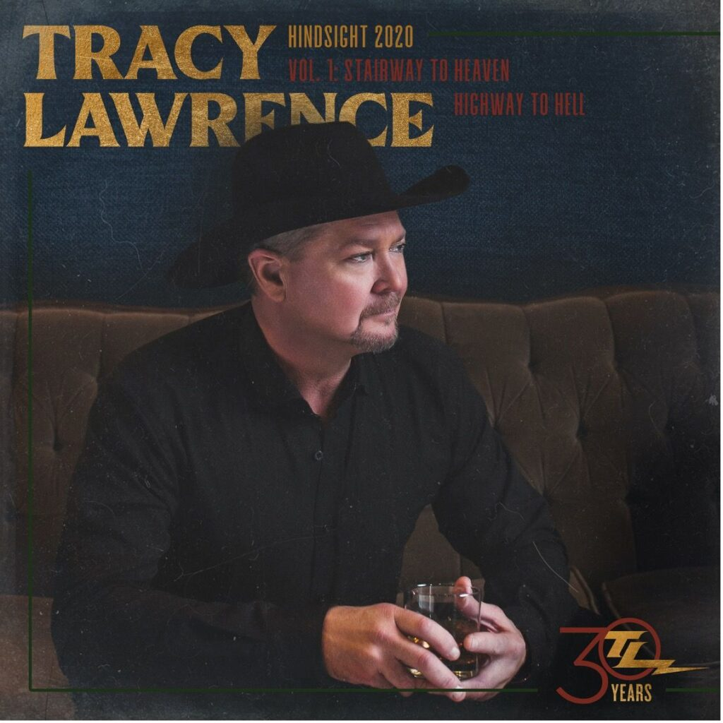Tracy Lawrence Celebrates 30 Years of Iconic Country Music with the Release of Hindsight 2020