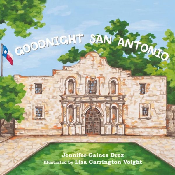 Goodnight San Antonio Book Cover