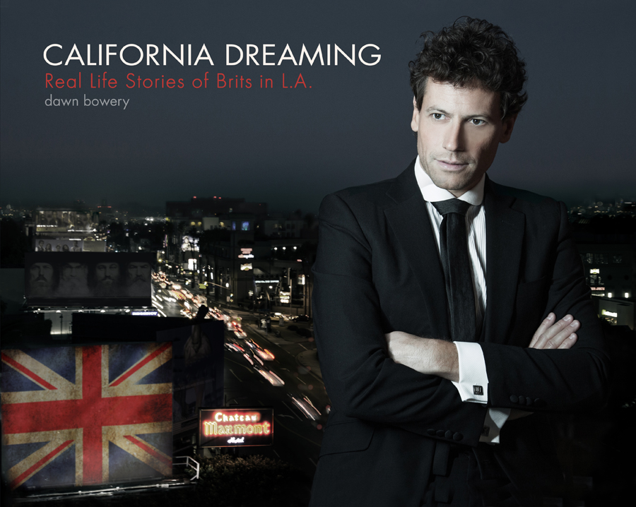 ioan gruffudd actor coverman california dreaming real life stories of brits in la book by dawn bowery