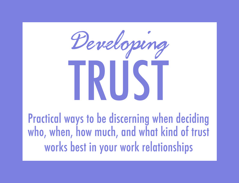 Developing Trust Materials