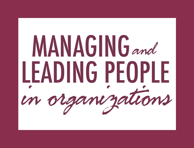 Managing and Leading People in Organizations Materials