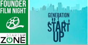 Startup Zone Presents: Founder Film Night - Generation Startup @ Startup Zone