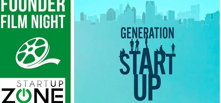 Startup Zone Presents: Founder Film Night – Generation Startup