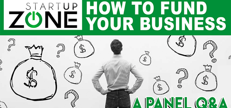 How to Fund Your Business: A Panel Q&A