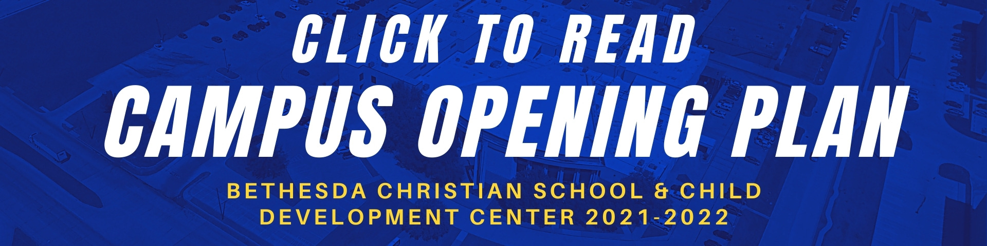Click to read Campus Opening Plan