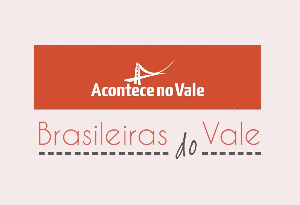 Parceria Acontece no Vale e Brasileiras do Vale