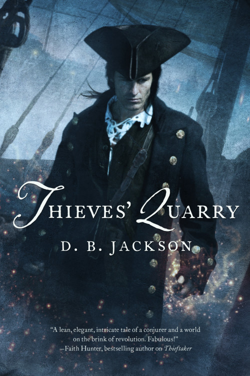 Thieves Quarry by D.B. Jackson