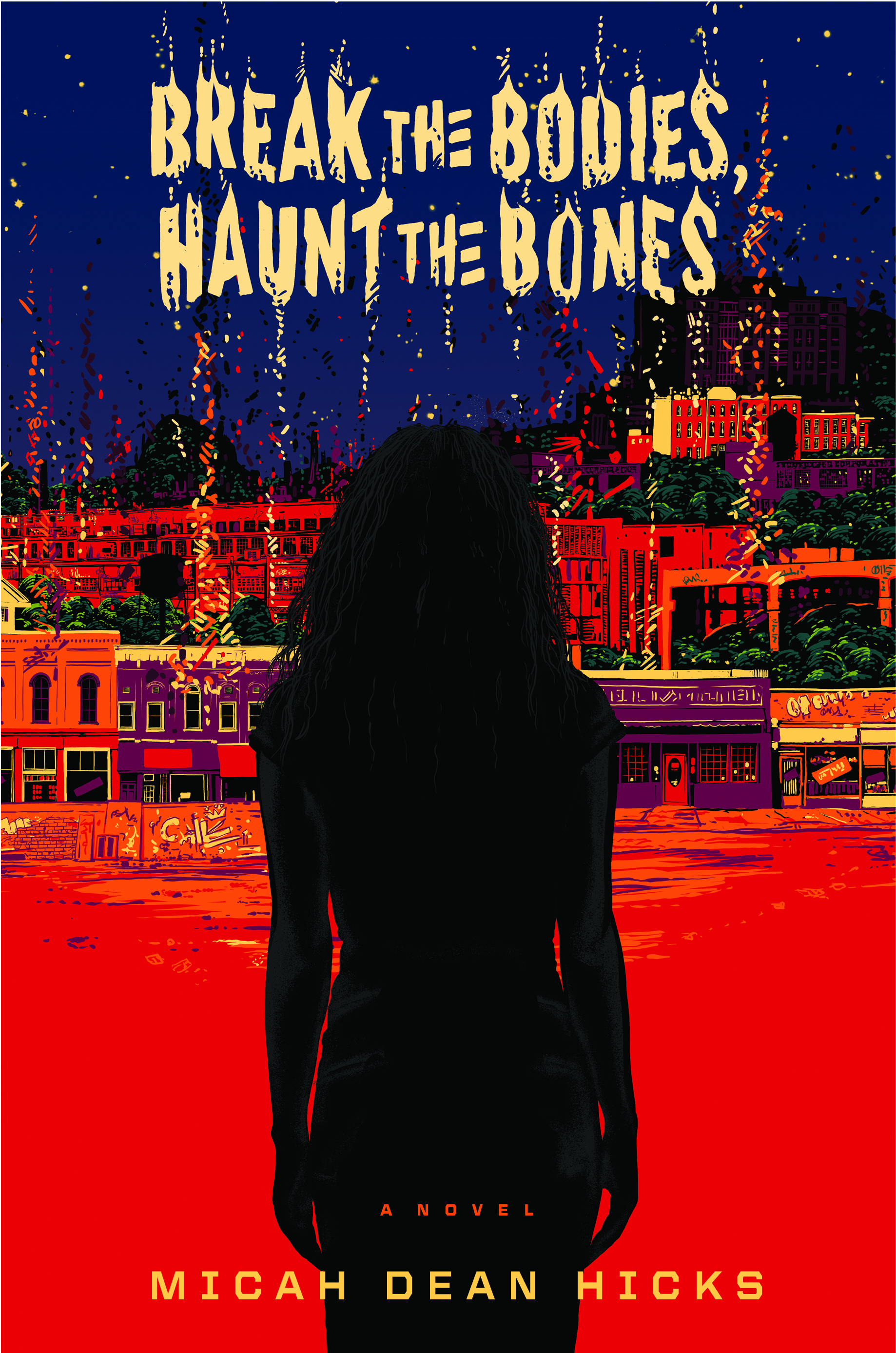 Break the Bones, Haunt the Body cover image