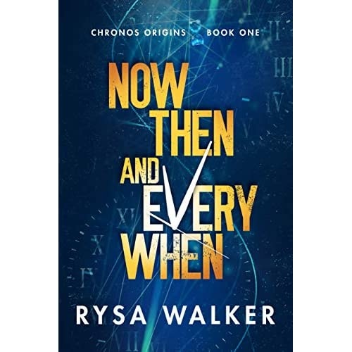 Now, Then, and Everywhen cover image