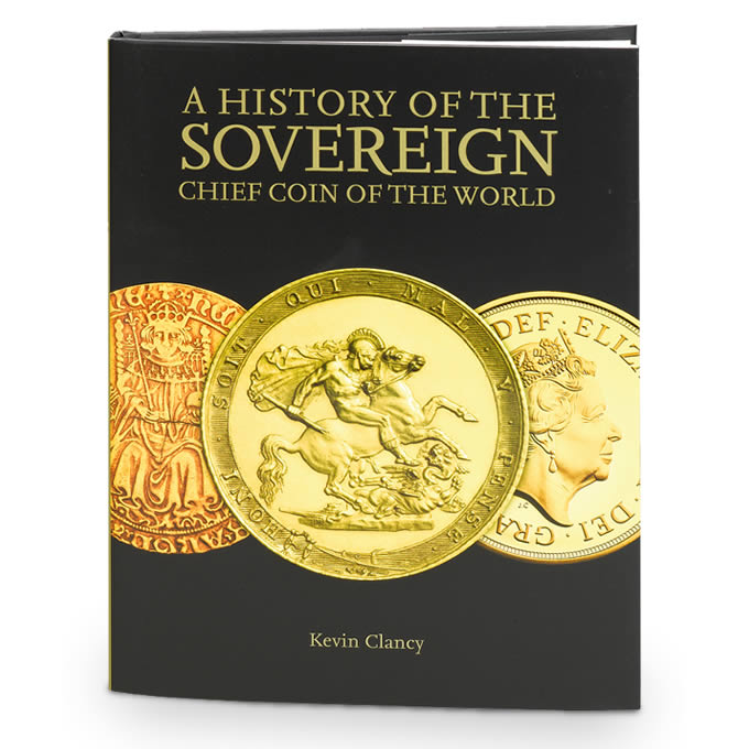 British Royal Mint Publishes A History of the Sovereign: Chief Coin of the World