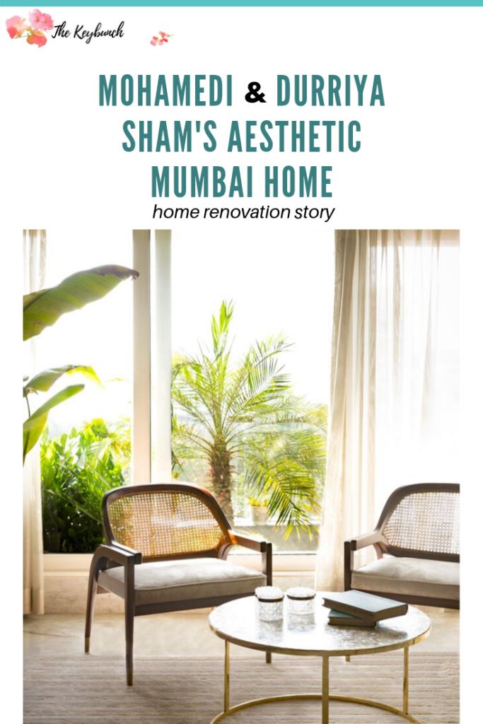 Home Renovation Story | Mohamedi and Durriya Sham's Mumbai home