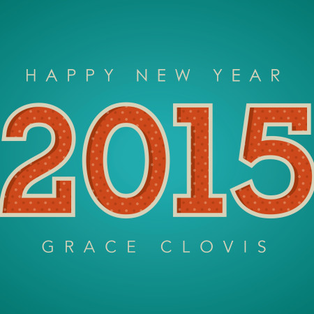 Happy new year from Grace Clovis