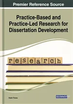 New Release: Practice-Based and Practice-Led Research for Dissertation Development