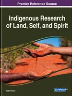 New Book Release: Indigenous Research of Land, Self, and Spirit