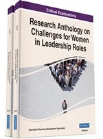 Chapter Selected for Reprint in Research Anthology on Challenges for Women in Leadership Roles