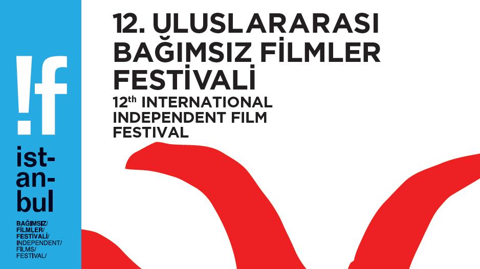 12. !f İstanbul Uluslararası Bağımsız Filmler Festivali başlıyor!