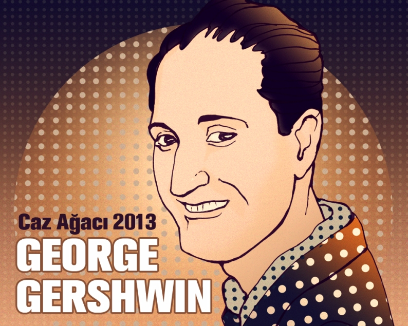 Caz-Agaci_George_Gershwin