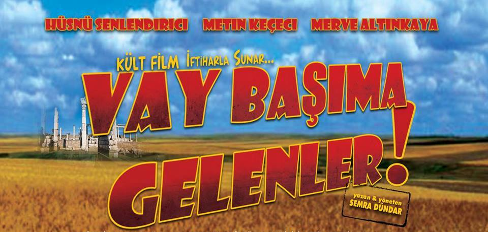 VAY BAŞIMA GELENLER