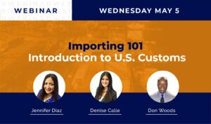 Webinar Importing 101 Introduction to US Customs