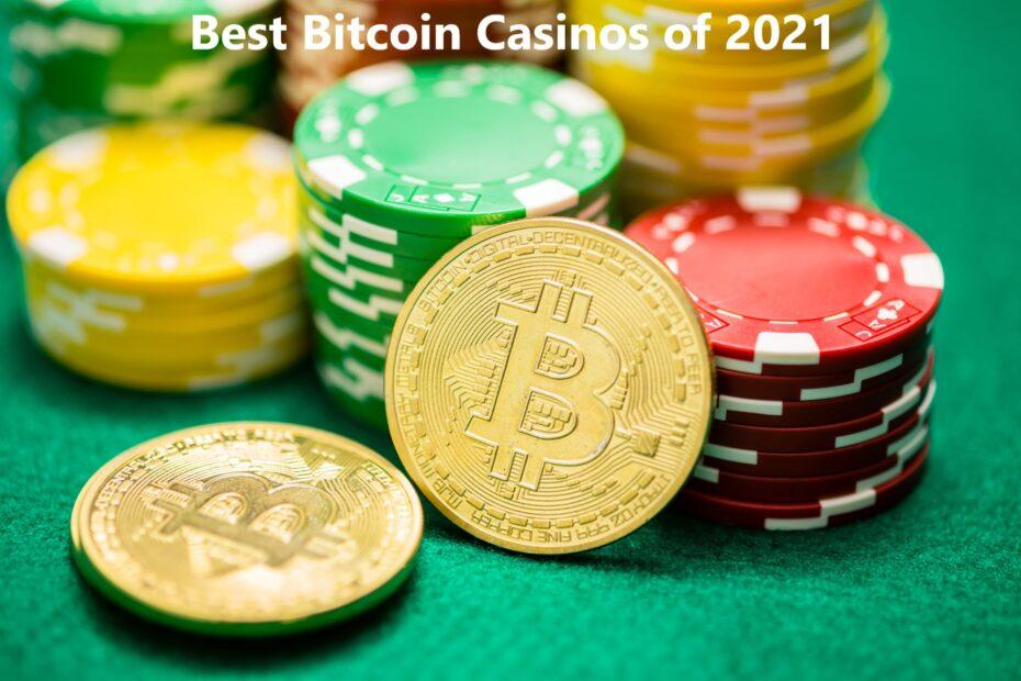 Best Bitcoin Casinos of 2021