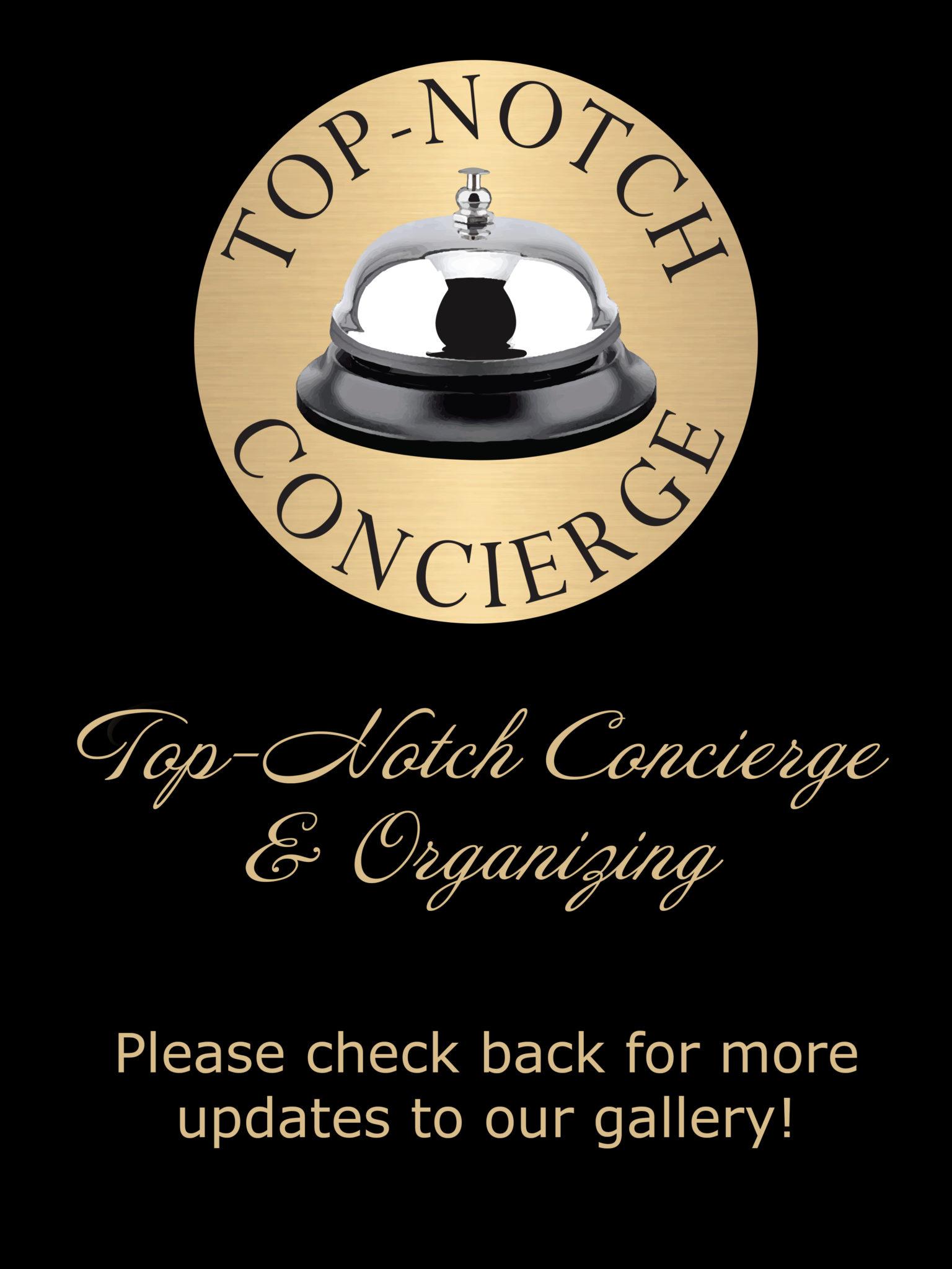 Top-Notch Concierge & Organizing