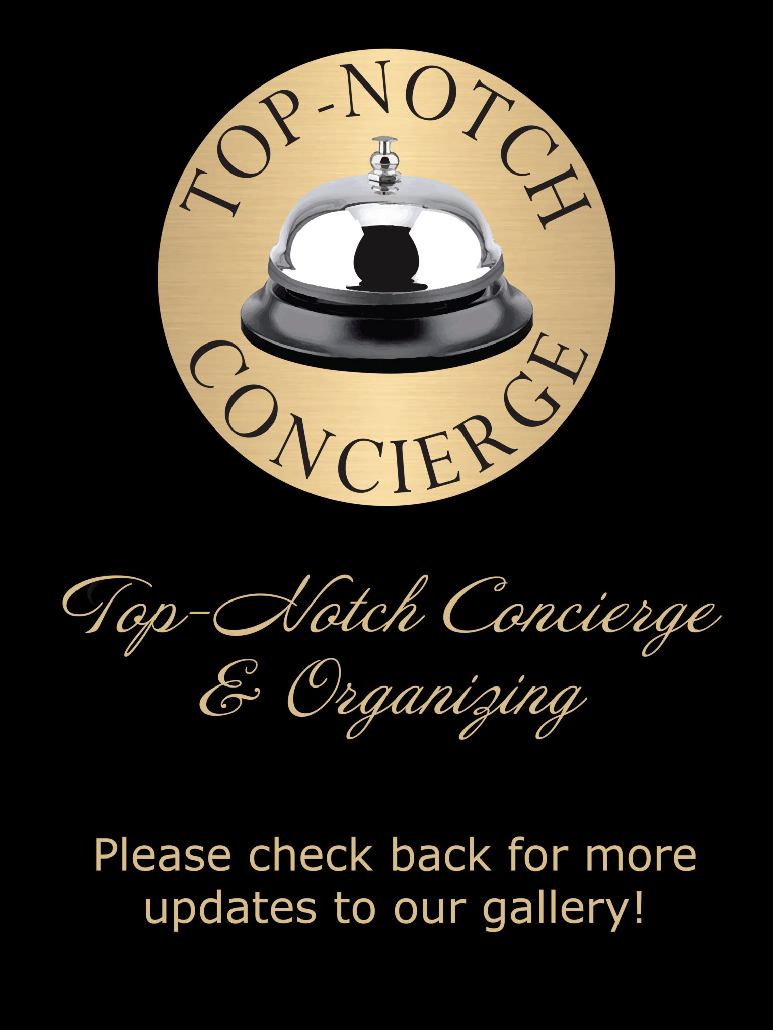 Top-Notch Concierge & Organizing