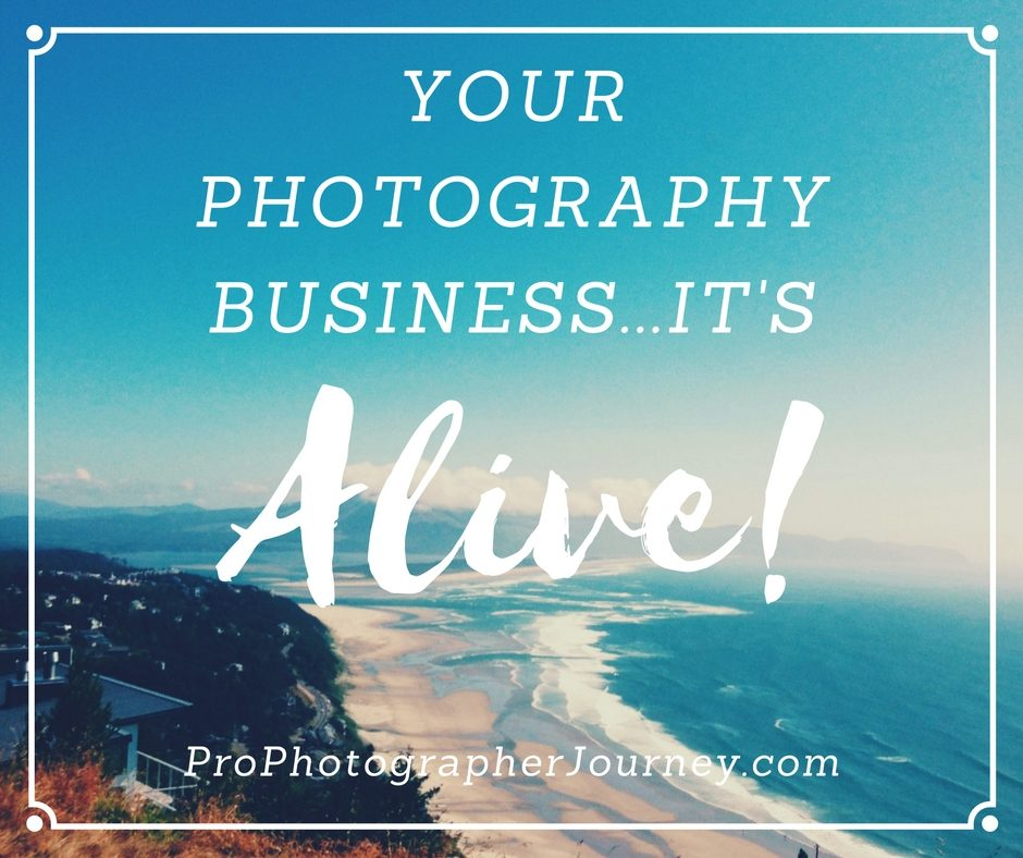 Your Photography Business, It's Alive!