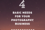 Four Basic Needs for Your Photography Business