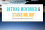 143: Marketing Moment: Getting Mentored and Standing Out From Your Competition