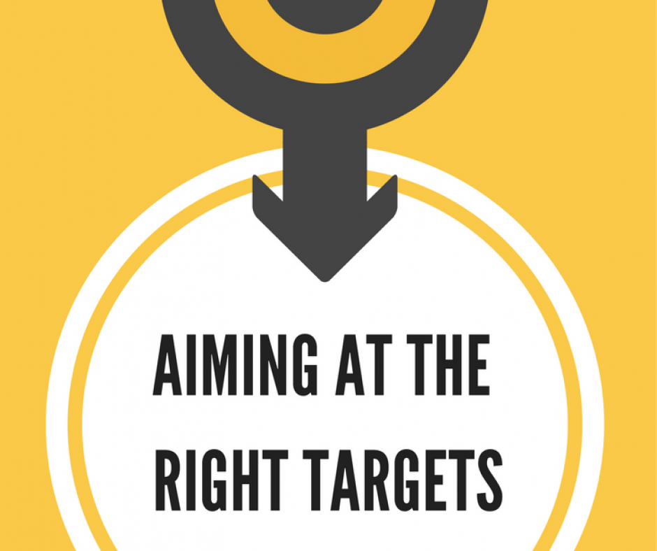 Aiming at the Right Targets