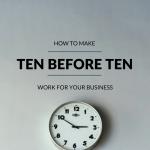 ten before ten strategy