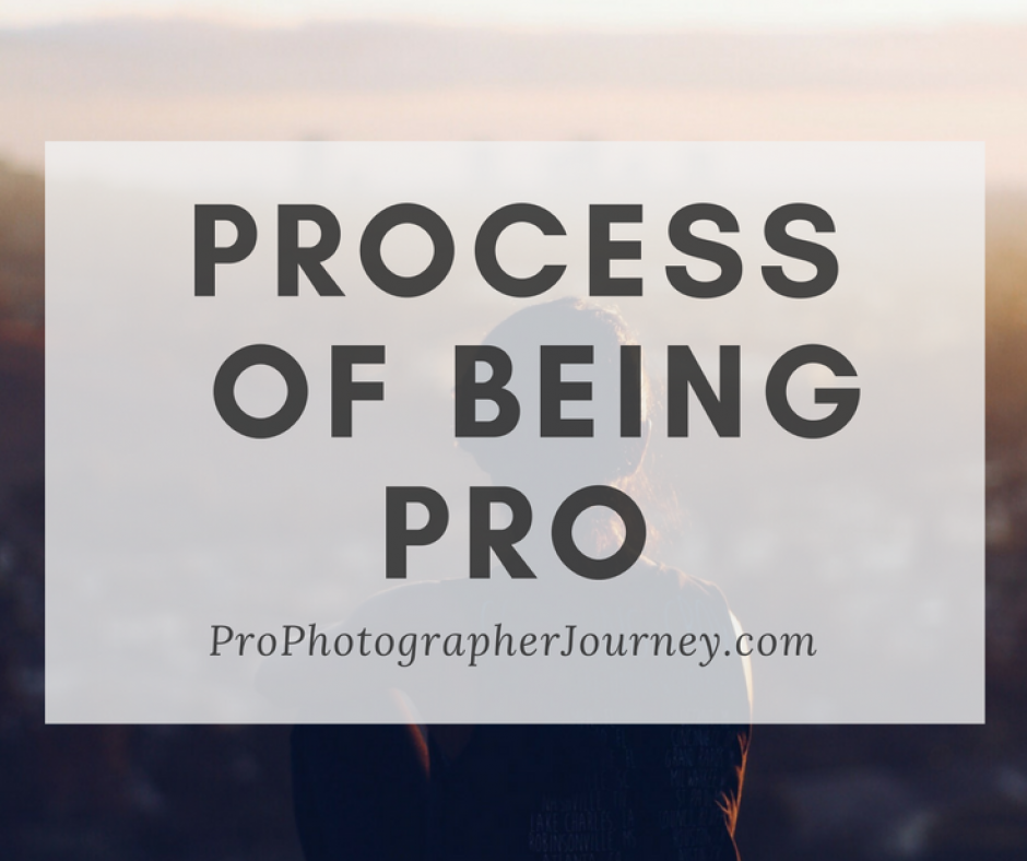 Process of Being Pro