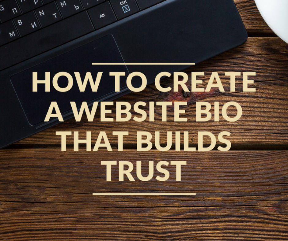 How to Create a Website Bio That Builds Trust