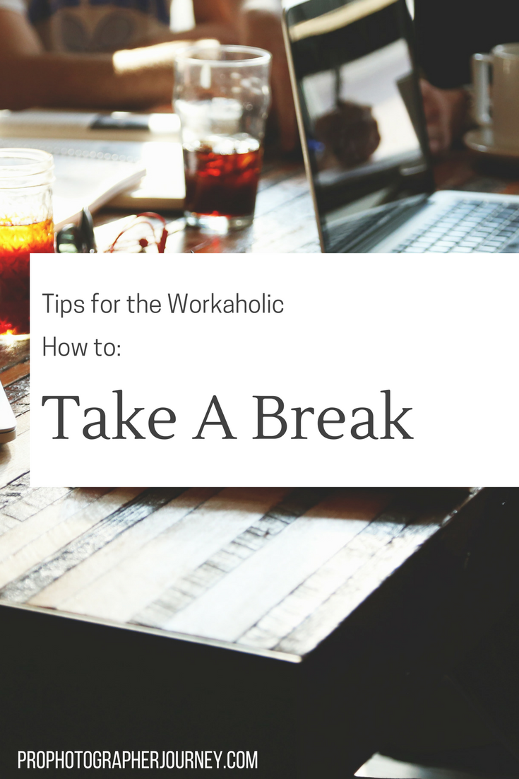 how to take a break