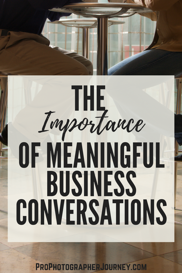 the importance of meaningful business conversations